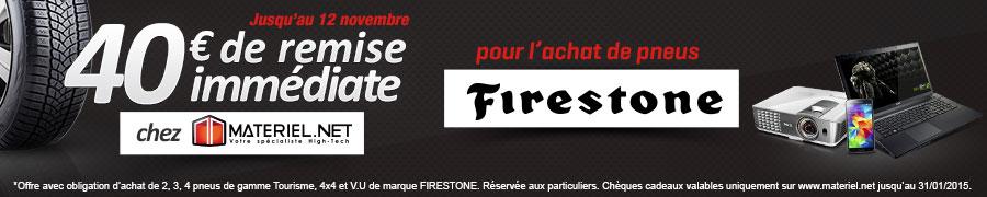 40€ de REMISE IMMEDIATE chez Materiel.net avec les pneus FIRESTONE