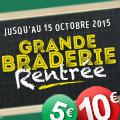Promo : GRANDE BRADERIE RENTREE 2015