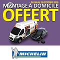 Promo : MONTAGE � DOMICILE GRATUIT avec MICHELIN