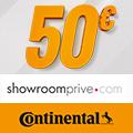 Promo : 50 euros offerts sur Showroompriv�.com avec CONTINENTAL